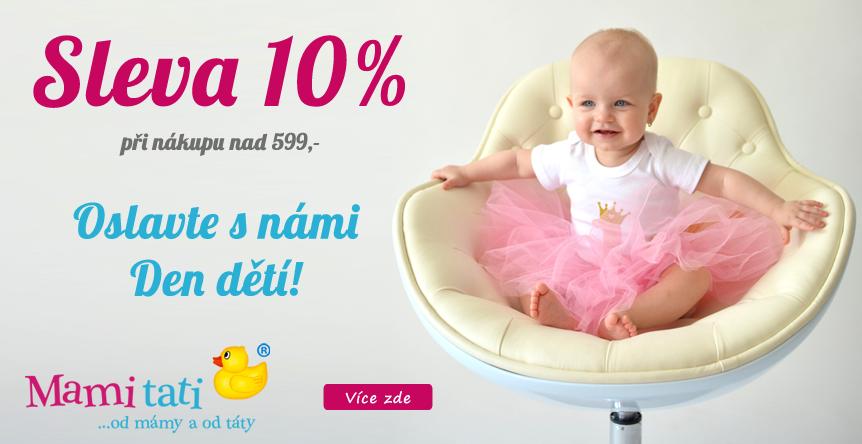 Den dětí u nás se slevou 10%!